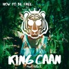 King CAAN - How to Be Free (feat. Ella. L) **FREE DOWNLOAD**