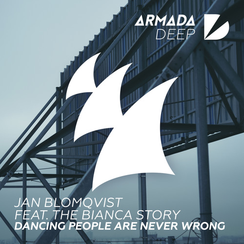 Jan Blomqvist feat. The Bianca Story - Dancing People Are Never Wrong [OUT NOW]