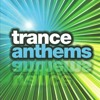 Trance Anthems: A Journey