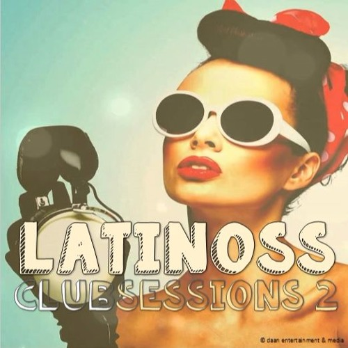 Latinoss Club Sessions 02 (Buy = Free Download)