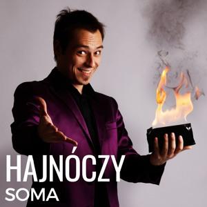 Az előadóművész, aki elbűvölte a világot - interjú Hajnóczy Somával