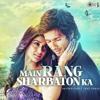 Main Rang Sharbaton Ka - Phata Poster Nikla Hero - Shahid & Ileana - Atif Aslam, Chinmayi Sripaada