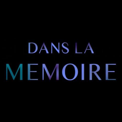Dans la mémoire (composée pour Maxime Charles)