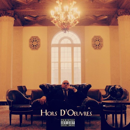 Hors D'oeuvres (prod. by The Maharaja)