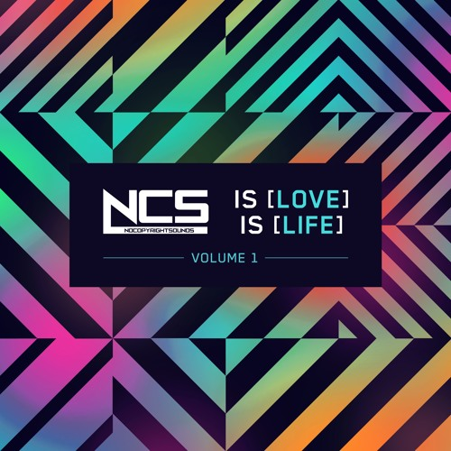 NCS is Love, NCS is Life Vol. 1 [Album Mix]