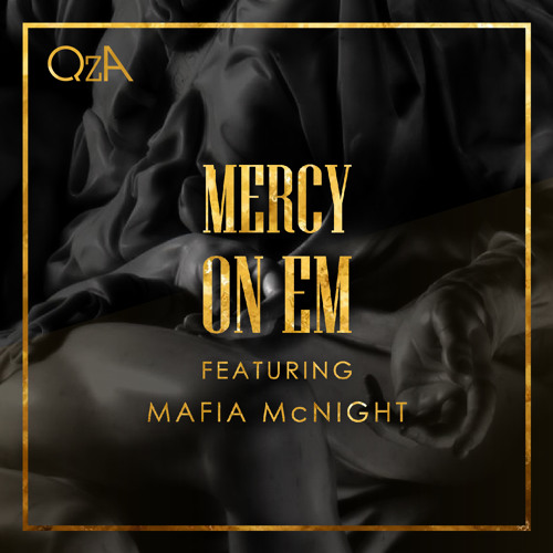 QzA ft Mafia McNight - Mercy On Em