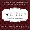 August 18th, 2016 - Real Talk with Joey Sheaff