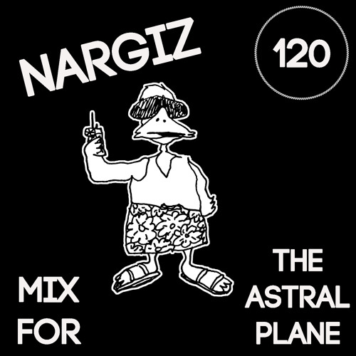 Nargiz Mix For The Astral Plane
