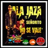 Ala Jaza Ft Señorito - No Se Vale - DJ TaTO LZD -Bachata Edit Intro 125 Bpm - PRT
