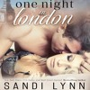One Night in London by Sandi Lynn, Narrated by Brian Pallino and Emma Woodbine