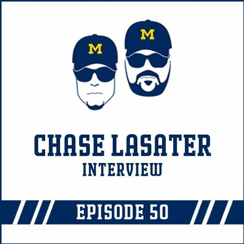 Chase Lasater Interview: Episode 50