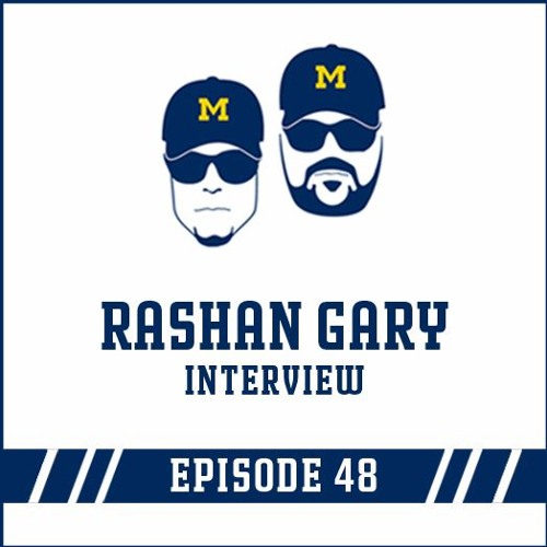Rashan Gary Interview: Episode 48