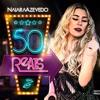 NAIARA AZEVEDO 50 REAIS - BAIXAR GRÁTIS