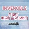 Invencible - Funky & Ingrid Rosario.