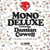 Mono Deluxe Featuring Damien Cowell - The Jewel In The Junk Heap