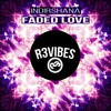Indirshana - Faded Love (Original Mix) OUT NOW
