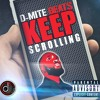 Keep Scrolling (Explicit Version)