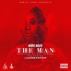 Nadia Nakai - The Man (ft. Cassper Nyovest)