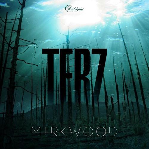 TERZ - Mirkwood