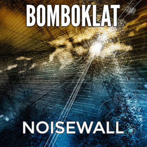 NOISEWALL - Bomboklat (Original Mix)