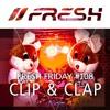 FRESH FRIDAY #108 mit Clip & Clap