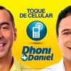 Dhoni + Daniel: Toque Celular