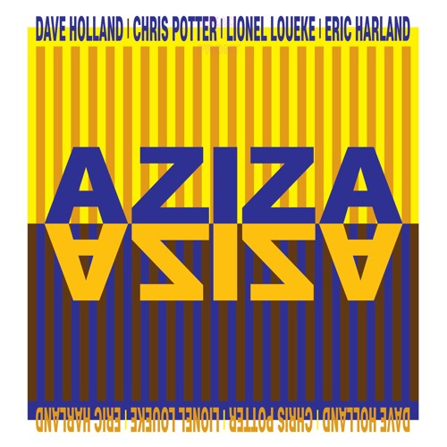"""""""Aziza Dance"""" (Comp. Lionel Loueke) by Dave Holland / Chris Potter / Lionel Loueke / Eric Harland"""