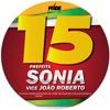3- Sonia E João Roberto 15 - 10%