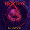 "Maxdmyz - ""Grieve"" (Radio Edit) [Free Song Download]"