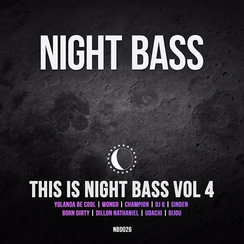 This is Night Bass Vol 4 (Out Now)