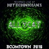 Allycat - Recorded at Hitechnicians at Boomtown 2016