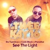 """See The Light"" with Da Tweekaz (ft. Paradise)"