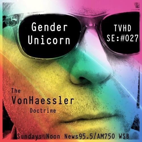 TVHD SE: #027 - Gender Unicorn