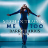 Meghan Trainor Me Too Barry Harris Remix V2 Instrumental Mp3