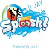 #SPLOOSHCHALLENGE ~ASPECT SPLOOSH  BY D JAY ~PRODUCED BY JUS K