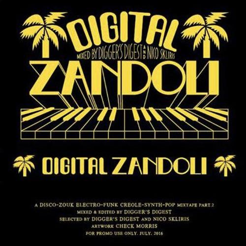 DIGITAL ZANDOLI : THE MIXTAPE Volume 2 by DIGGER'S DIGEST & NICO SKLIRIS
