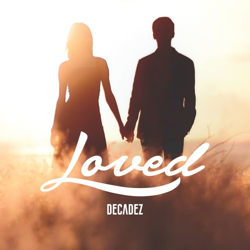 DecadeZ - Loved