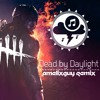 Dead by Daylight (WildCore remix)