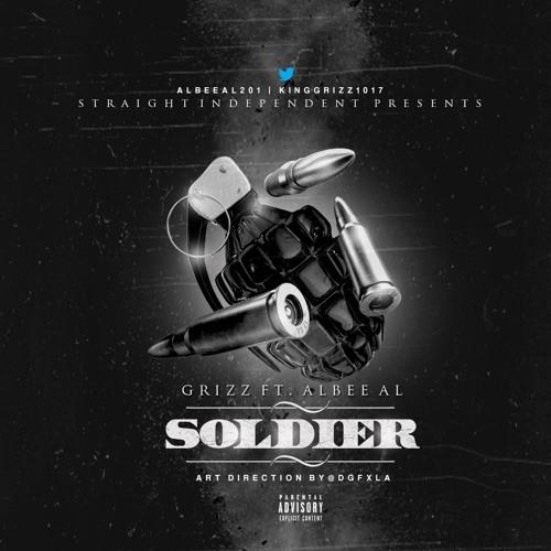 Grizzie Grizz Feat. Albee Al - Soldier Prod. By Jason Hits