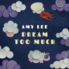 AMY LEE - Dream Too Much (Album preview)