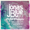 Jonas Blue - Perfect Strangers (feat. JP Cooper)(LordBad Remix)