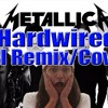 Metallica - Hardwired - THG Remix