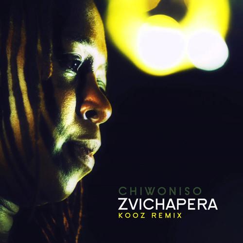 CHIWONISO - Zvichapera (Kooz Remix)