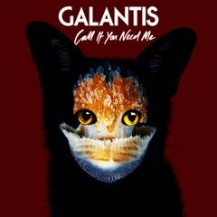 Galantis - Call If You Need Me (Mauricio Llanes & Mr. SacuL Remix)