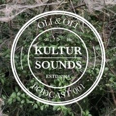 KulturSounds Podcast 001 - Oli&Oli