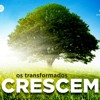 PAES   Os transformados CRESCEM - 7 de agosto de 2016 mp3