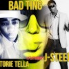 BAD TING Storie Tella Featuring JSteed