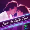 Toota Jo Kabhi Tara | A Flying Jatt | Dance Mix by ZAD