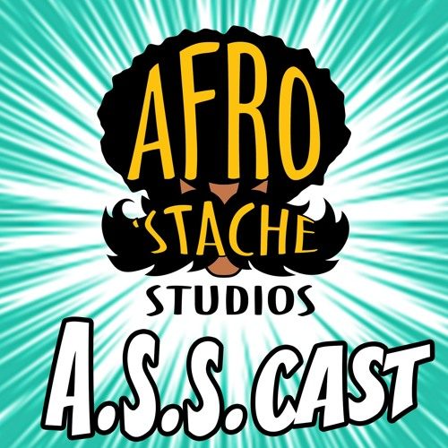 "A.S.S. Cast Edition 2 - 8/20/16 ""Ridiculify"""