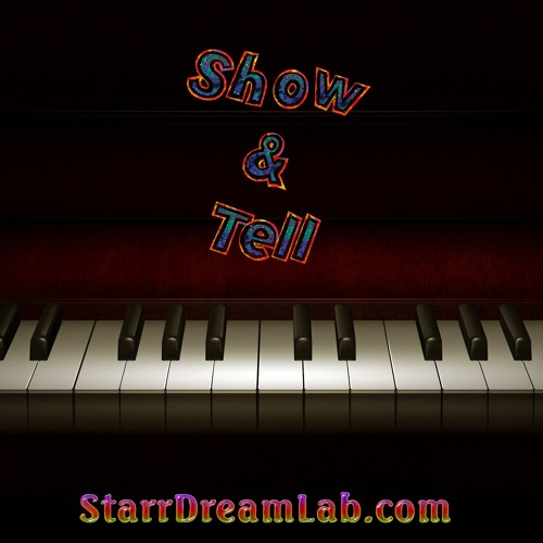 StarrDreamLab Show Tell soundcloudhot